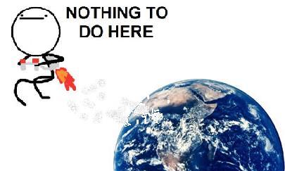 Clique na imagem para uma versão maior  Nome:         nothing_to_do_on_earth.jpg Visualizações:22 Tamanho: 17,9 KB ID:      66243
